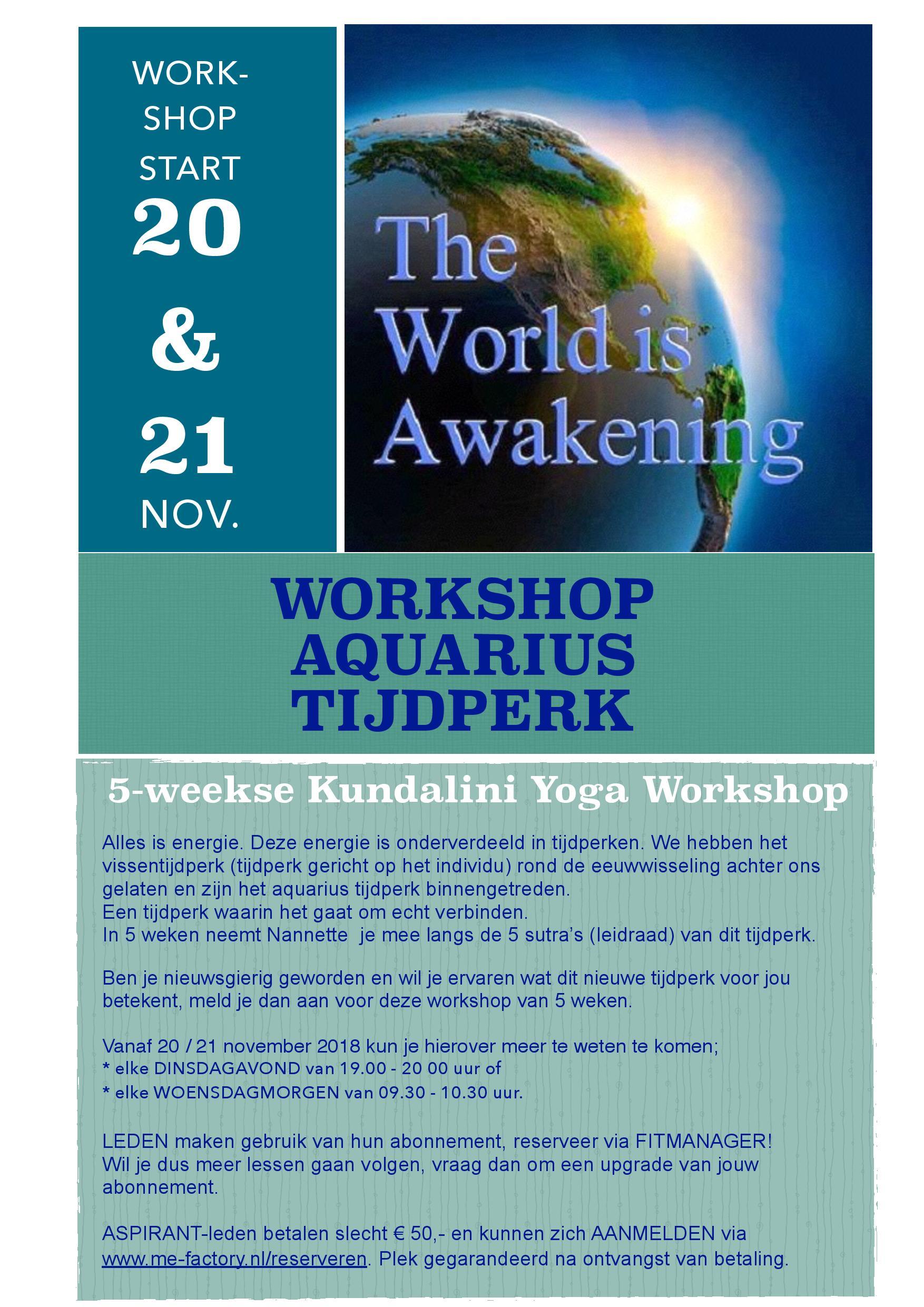 Workshop Aquarius Tijdperk vanaf 20 november